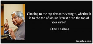 Climbing to the top demands strength, whether it is to the top of ...