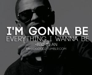 Big Sean Tumblr Quotes #quotes #big sean #detroit