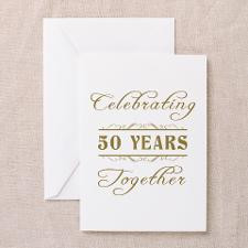Celebrating 50 Years Together Greeting Card for
