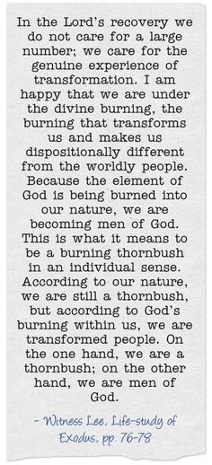 ... men of God. This is what it means to be a burning thornbush in an