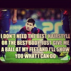 12 Famous quotes about soccer (football) by Lionel Messi