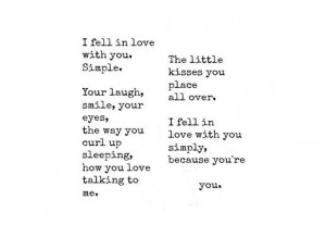 fell in love with you simply, because you're you.: Fell, Quotes 3 ...