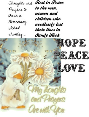 Thoughts and Prayers to Sandy Hook Elementary School Shooting Victims ...