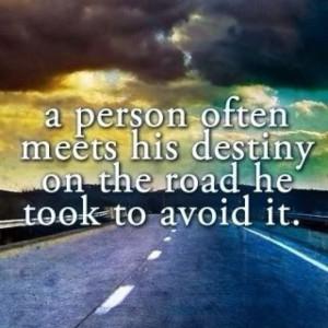 destiny #inspirational #quotes