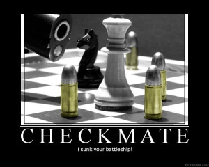 Kings and Queens are pieces on the board. Checkmate is when you've ...