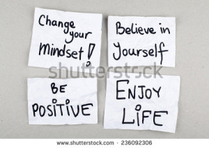 Inspirational Positive Quotes Phrases / Change Your Mindset ...