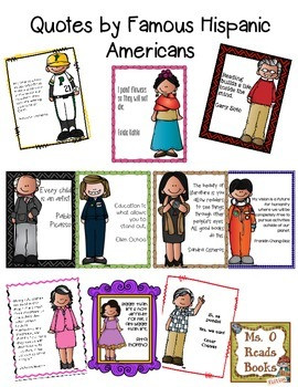 QUOTES BY FAMOUS HISPANIC AMERICANS - TeachersPayTeachers.com