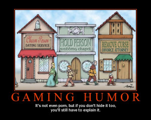 This is a collection of gamer humor for all my gamer friends. Not ...