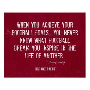 Inspirational Football Quote and Poster