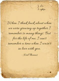 ... wasn't in love with you. Neil Thomas