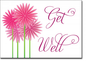 ... Business Greeting Cards > Get Well Cards > Pink Daisies Get Well Soon