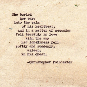 She buried her ears into the calm of his heartbeat, and in a matter of ...