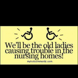well in my case i ll be good natured crotchety old guy