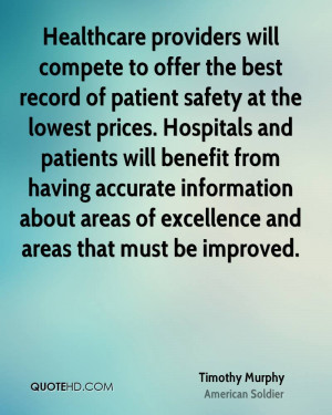 record of patient safety at the lowest prices. Hospitals and patients ...