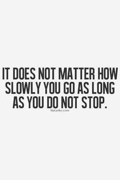 ... gym quotes, taking baby steps quotes, quality quotes, motto, colleg
