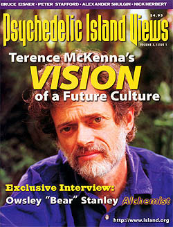 to Terence McKenna. Psychedelic Island Views Vol: 3 no. 1