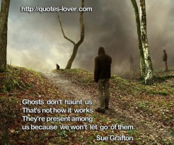 Topics: Ghosts Picture Quotes