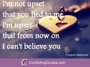 Broken Trust Quote by Friedrich Nietzsche