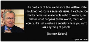 The problem of how we finance the welfare state should not obscure a ...
