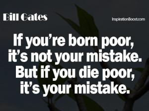 Bill Gates Quotes, poor quotes, rich quotes, bill gates quote, quotes ...