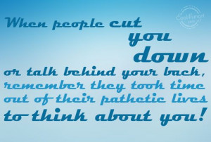 Gossip Quote: When people cut you down or talk... Gossip-(4)