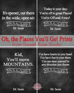 ... Quotes Dr Seuss Oh The Places Youll Go Oh the places you'll go prints