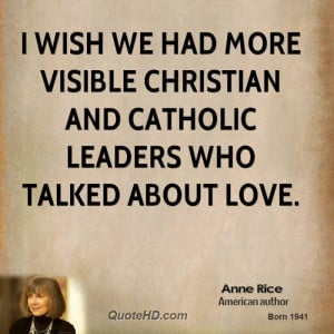 Anne Rice Quotes
