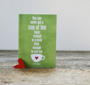 Cup of Tea and a Long Book - CS Lewis quote - Distressed Green Red ...