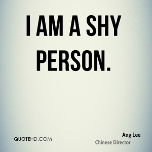 ang-lee-director-quote-i-am-a-shy.jpg