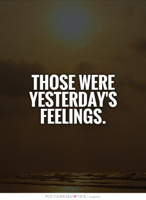 Feelings Quotes Past Quotes The Past Quotes Forget The Past Quotes ...