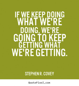 ... stephen r covey more motivational quotes inspirational quotes life