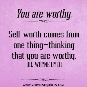 self worth quotes about self worth quotes about self worth being that ...