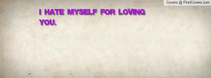 hate_myself_for-91761.jpg?i