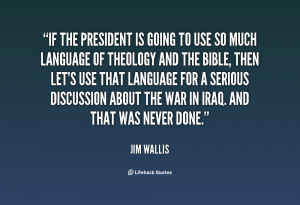 quote Jim Wallis if the president is going to use 35594 png