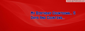 my birthday countdown... 5 days and counting... , Pictures