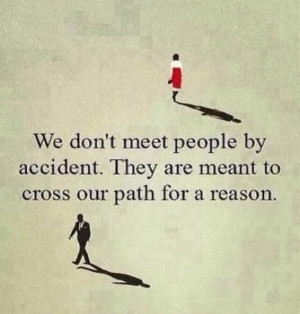 Things happen for a reason..,