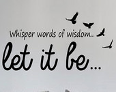 Let It Be Version 6 The Beatles Quote Decal Wall Vinyl Art Sticker Mus ...