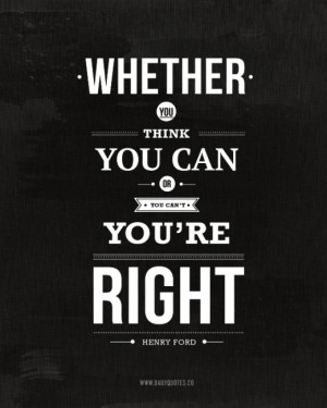 ... youre-right-henry-ford-quote-daily-quotes-13779494464gkn8-520x650.jpg