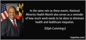 In the same vein as these events, National Minority Health Month also ...