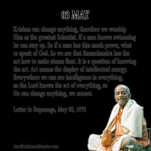 ... quotes of Srila Prabhupada, which he spock in the month of May