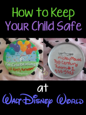 ... are some tips on how to keep your child safe at Walt Disney World