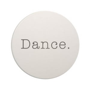 Dance. Black And White Dance Quote Template Drink Coaster