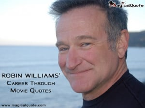 Robin Williams' Career Through Movie Quotes