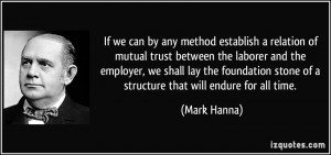 More Mark Hanna Quotes