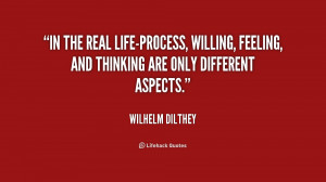 In the real life-process, willing, feeling, and thinking are only ...