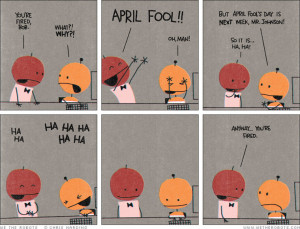Hilarious And Safe April Fools Day Jokes 140 char Quotes Pranks Ideas ...