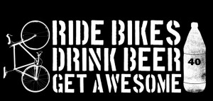 Found on ridebikesdrinkbeergetawesome.tumblr.com