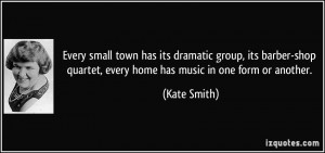 More Kate Smith Quotes