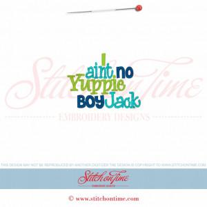 5693 Sayings : I Ain't No Yuppie Boy Jack 4x4