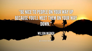 Be Nice to People Quotes